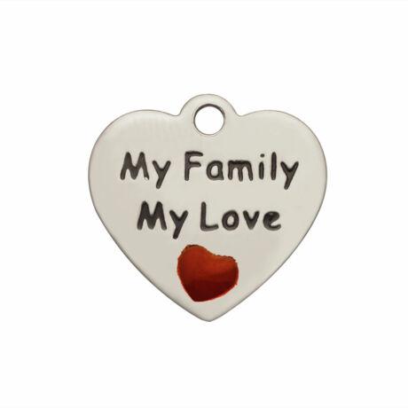 """Nemesacél """"my family, my love"""" feliratos fityegő"""